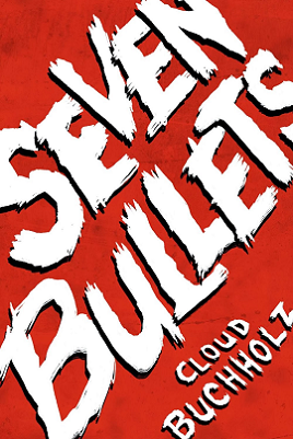 Seven Bullets Cover