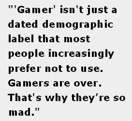 Gamers Are Over